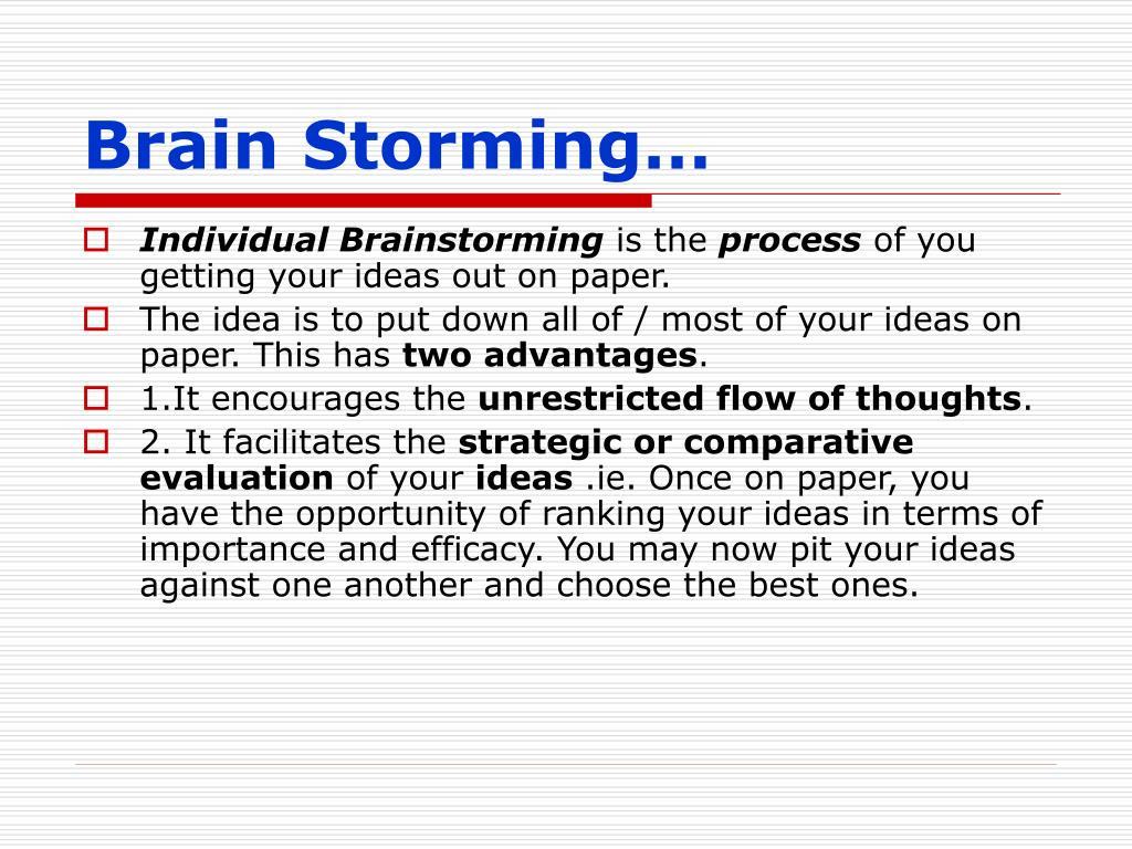 Brain Storming…