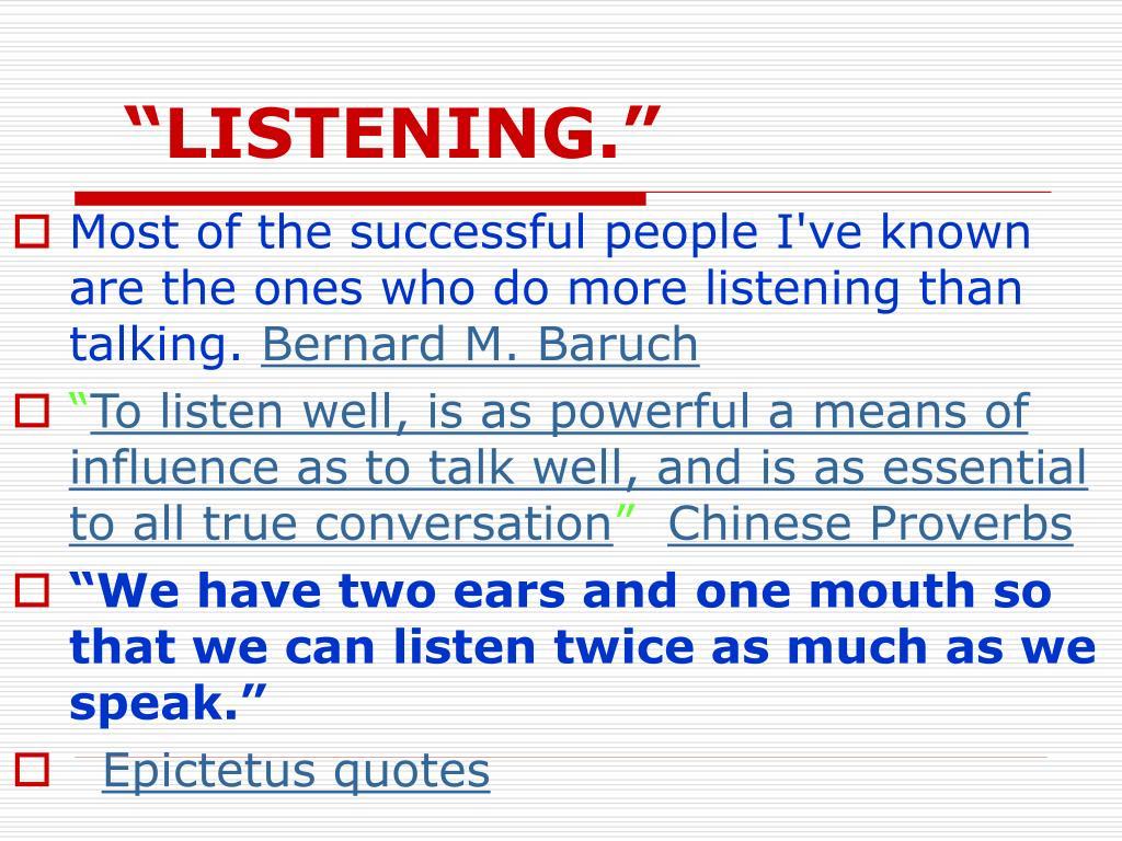"""LISTENING."""