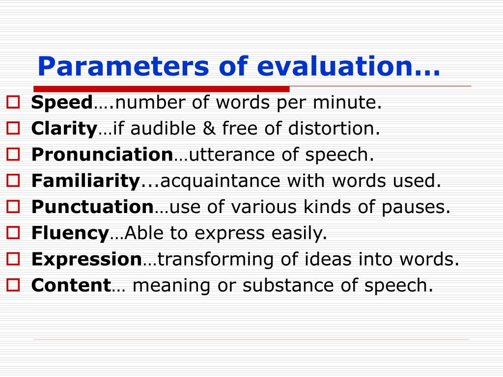 Parameters of evaluation…