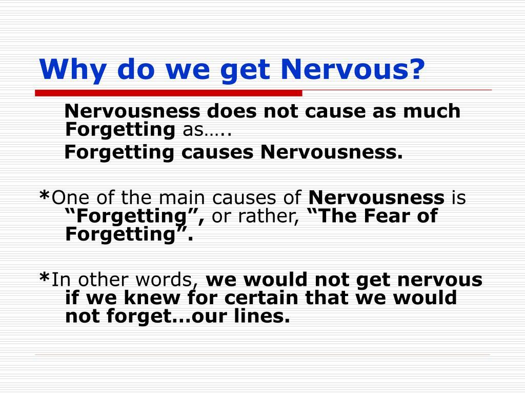 Why do we get Nervous?