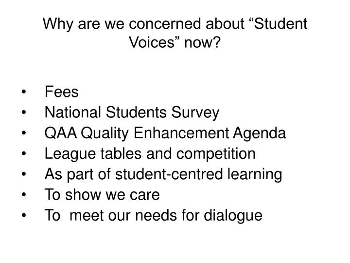 "Why are we concerned about ""Student Voices"" now?"