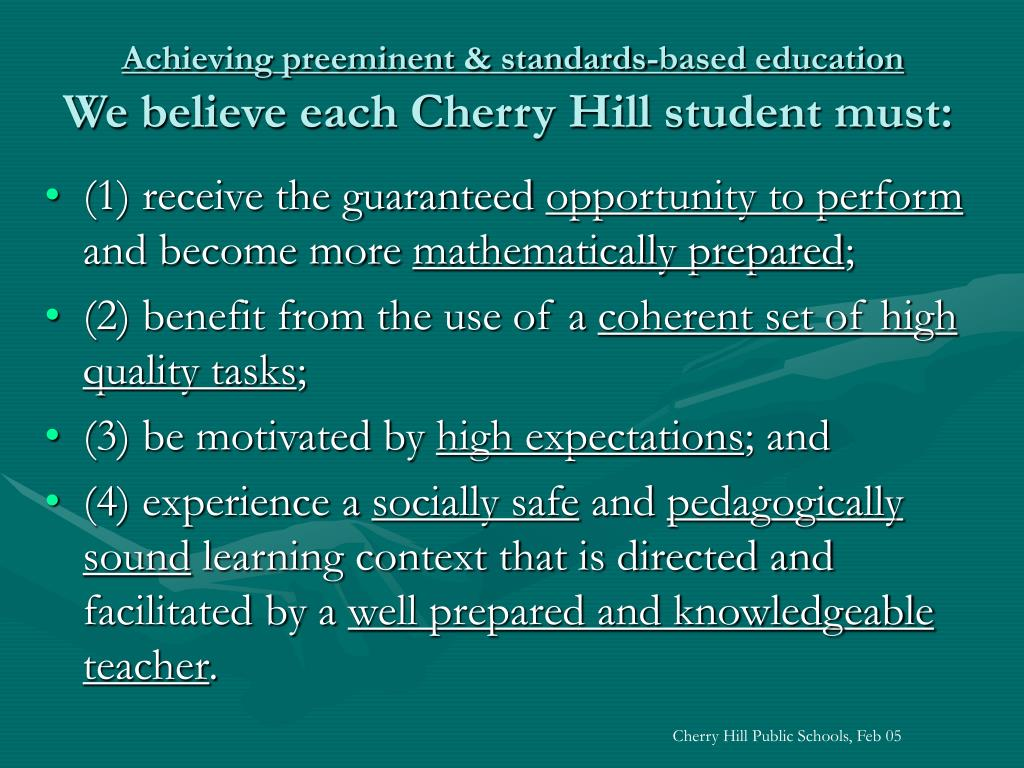 Achieving preeminent & standards-based education