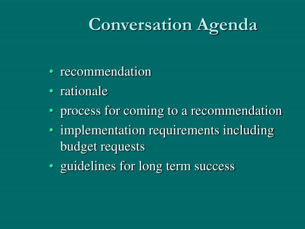 Conversation Agenda