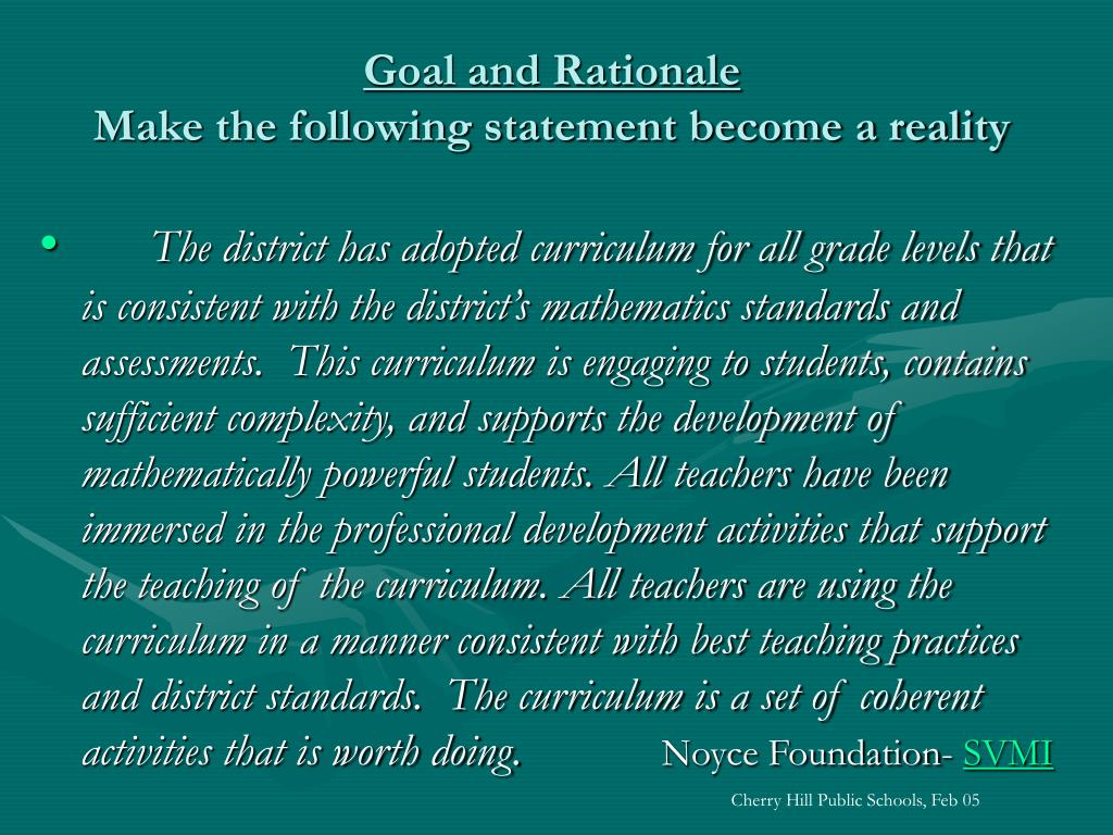 Goal and Rationale