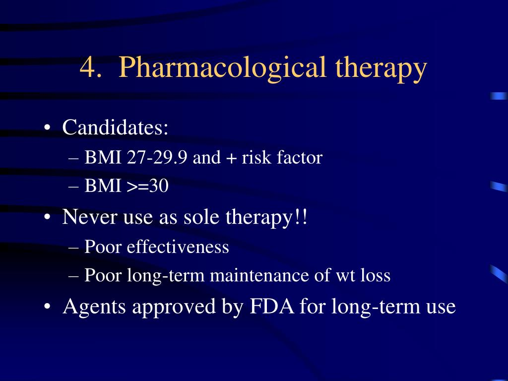 4.  Pharmacological therapy