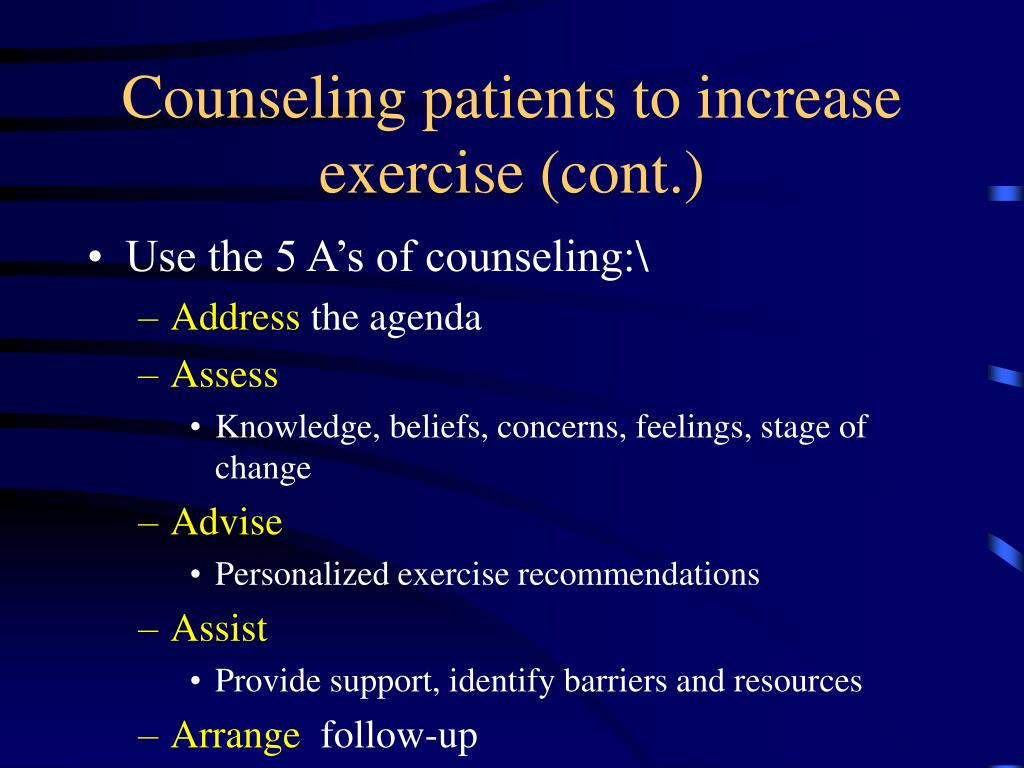 Counseling patients to increase exercise (cont.)