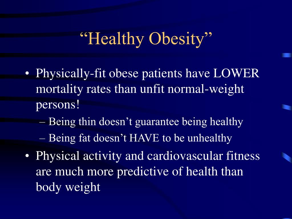 """Healthy Obesity"""