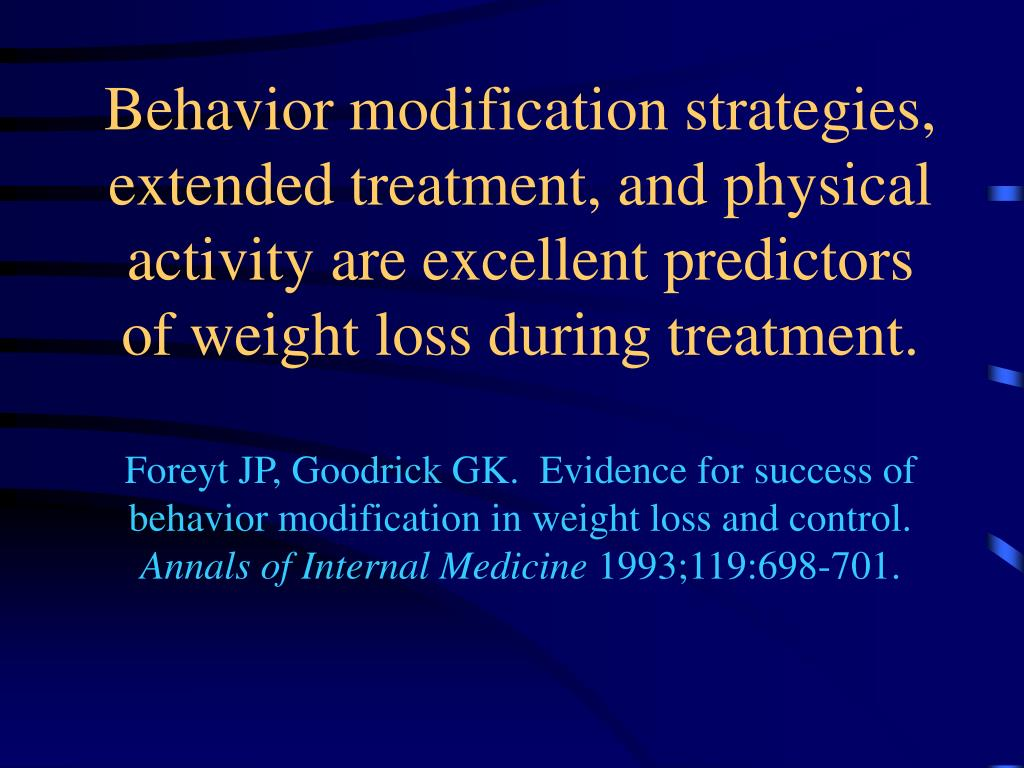 Behavior modification strategies, extended treatment, and physical activity are excellent predictors of weight loss during treatment.