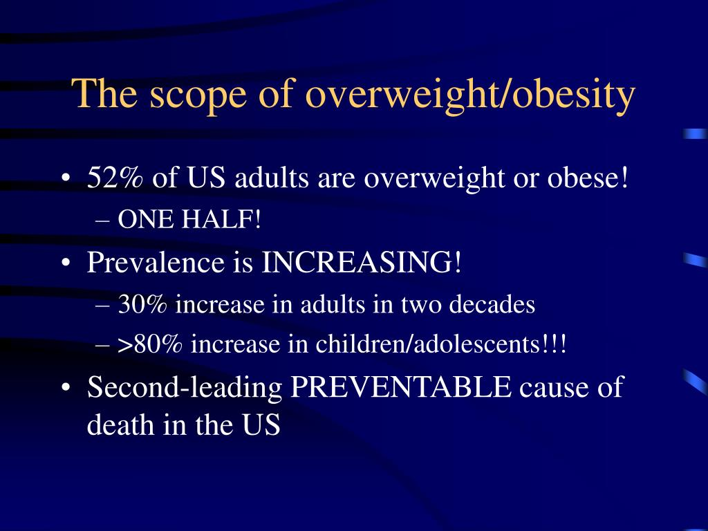 The scope of overweight/obesity