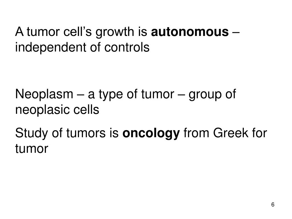 A tumor cell's growth is