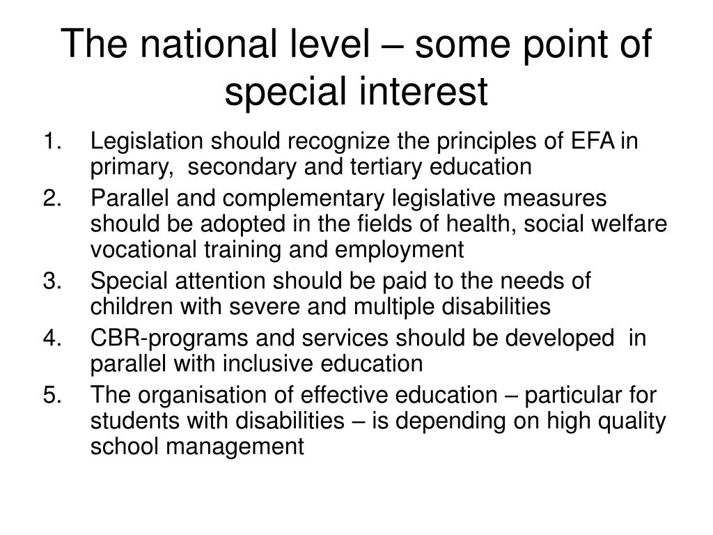 The national level – some point of special interest