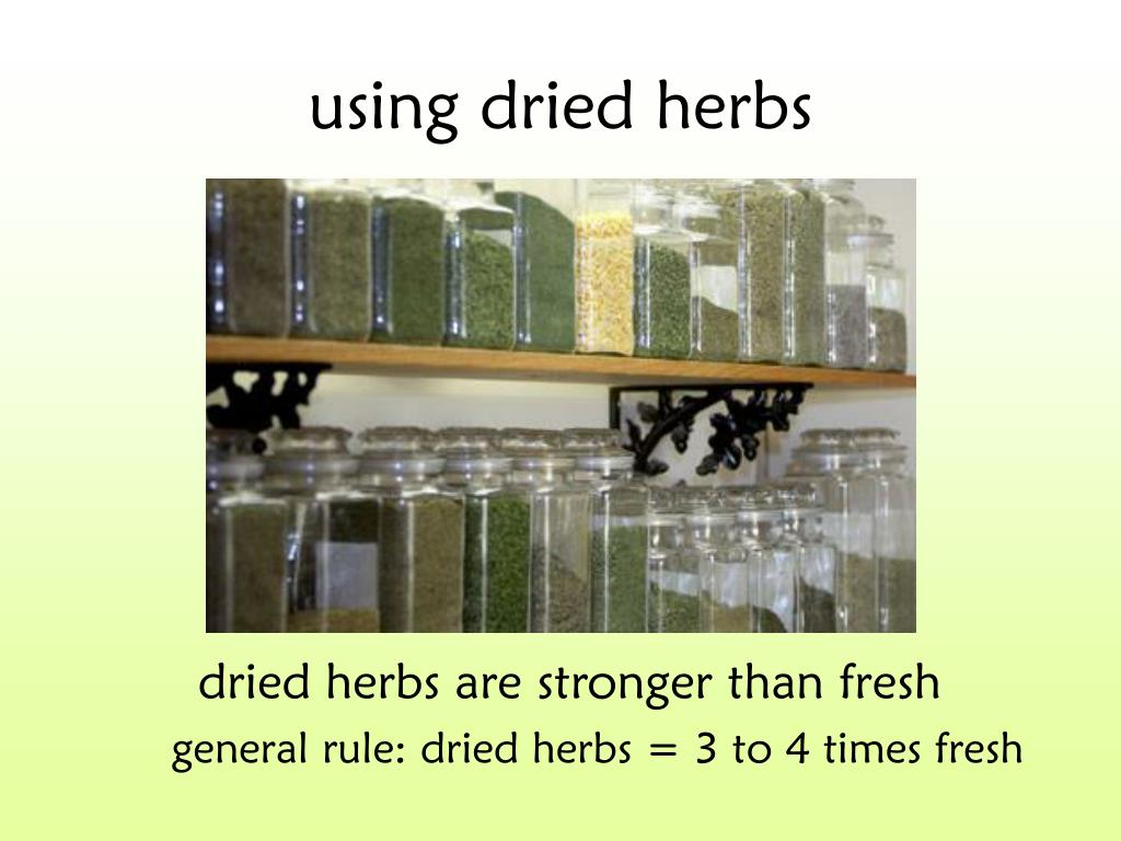 using dried herbs