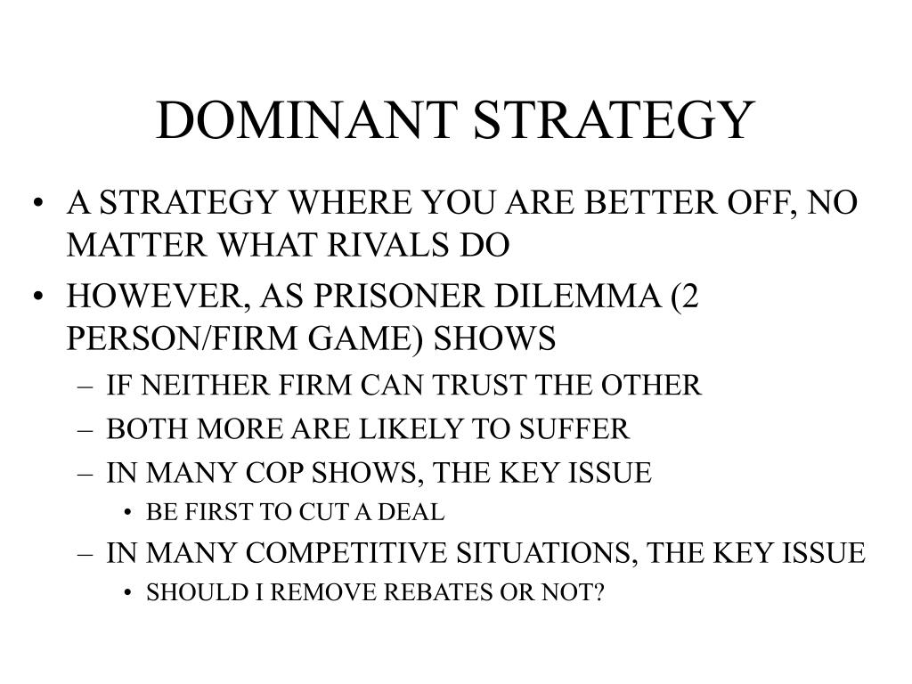DOMINANT STRATEGY