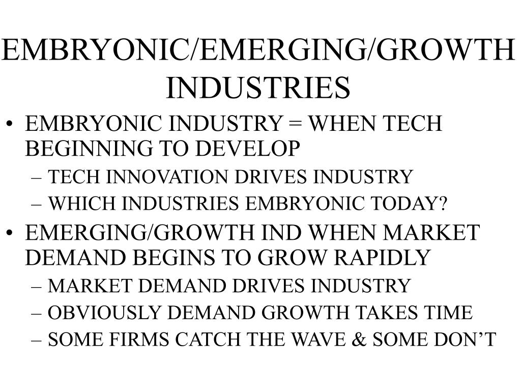 EMBRYONIC/EMERGING/GROWTH