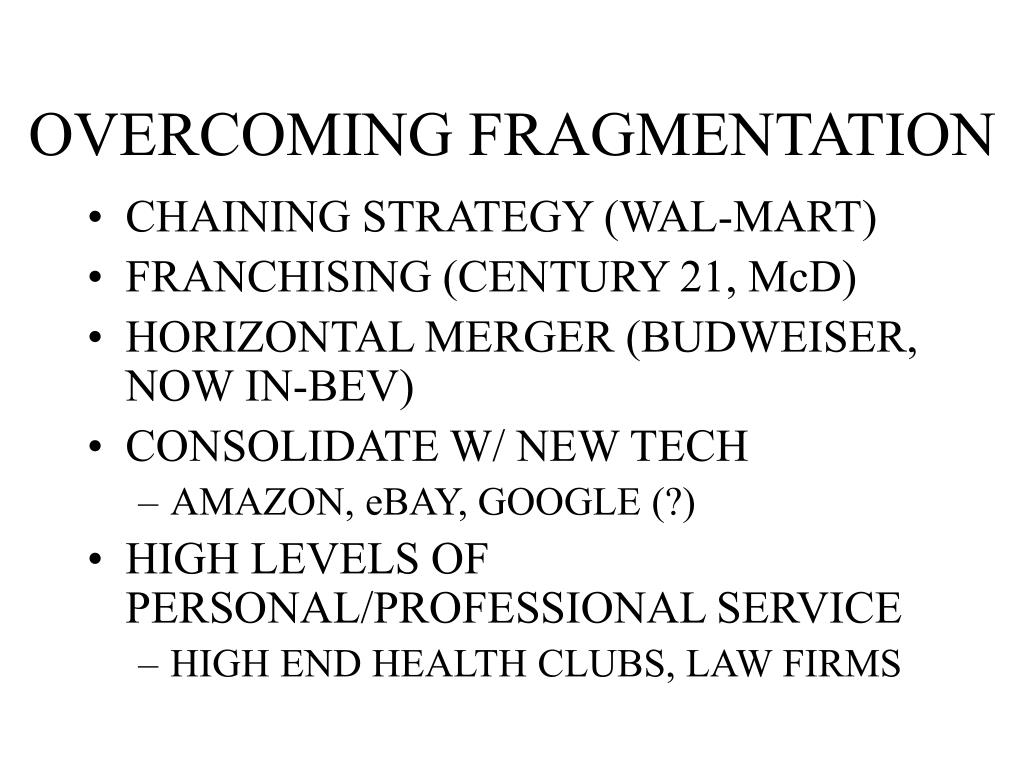 OVERCOMING FRAGMENTATION
