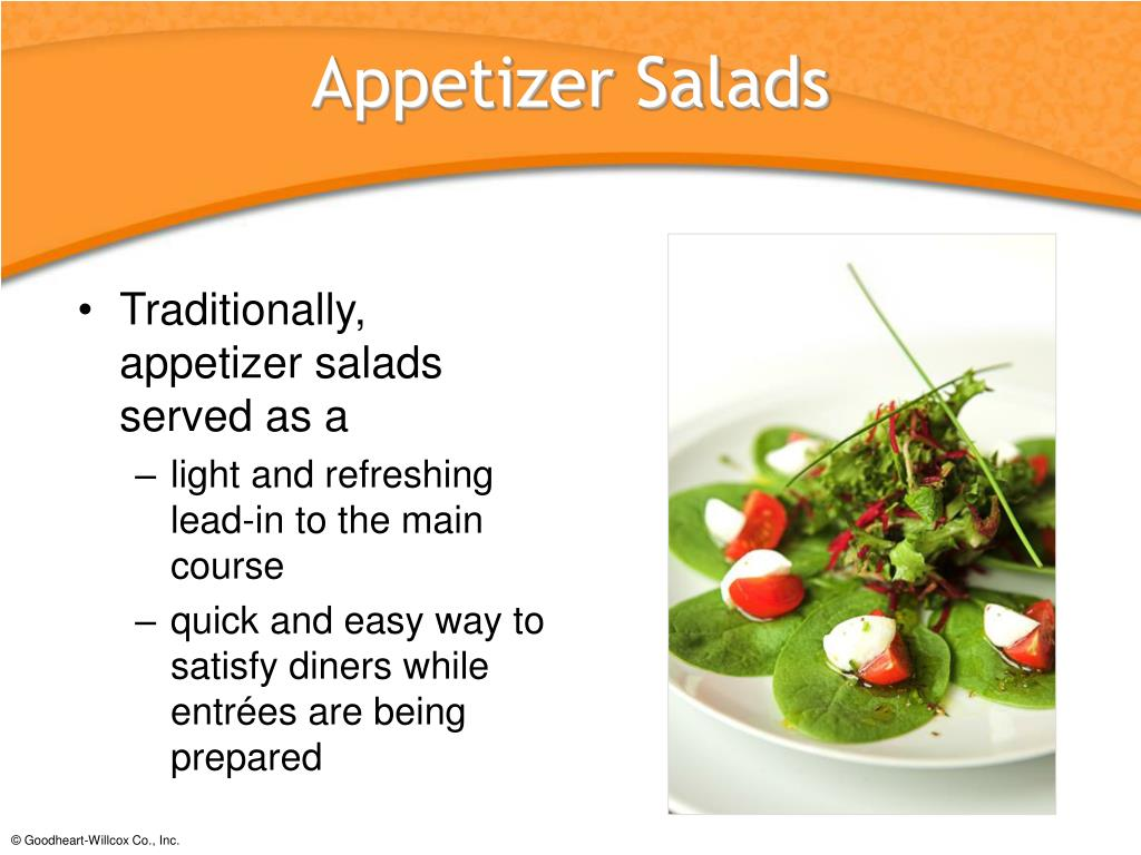 Traditionally, appetizer salads served as a