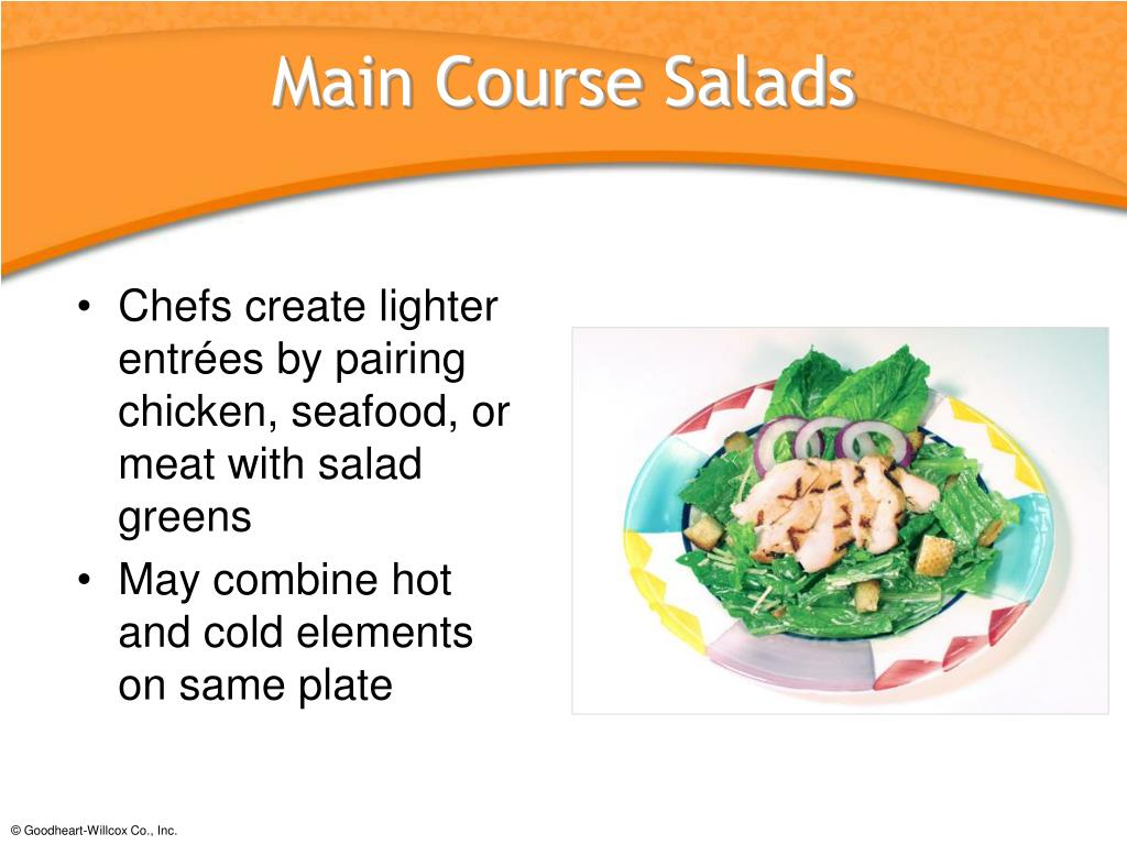 Chefs create lighter entrées by pairing chicken, seafood, or meat with salad greens