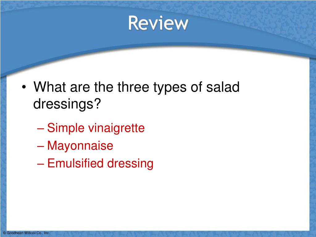 What are the three types of salad dressings?