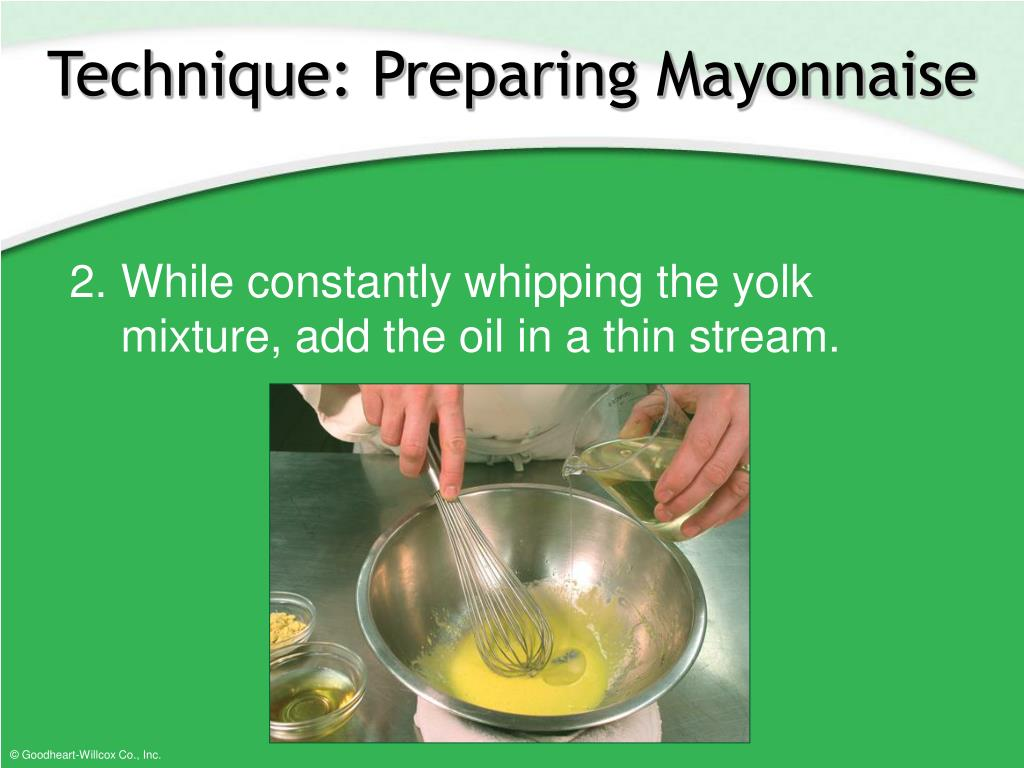 Technique: Preparing Mayonnaise