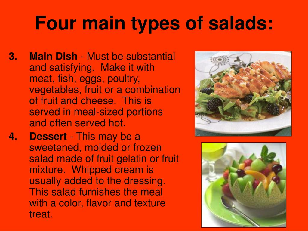 Four main types of salads: