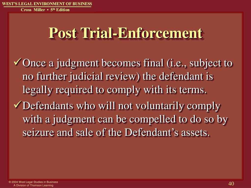 Post Trial-Enforcement