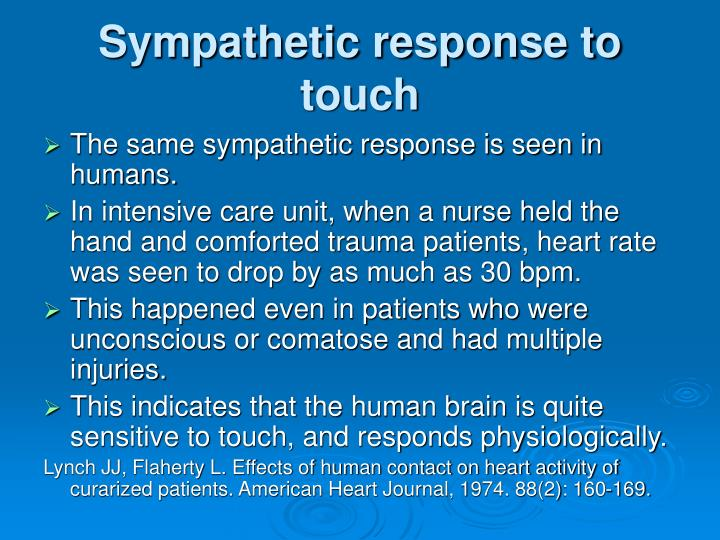 Sympathetic response to touch
