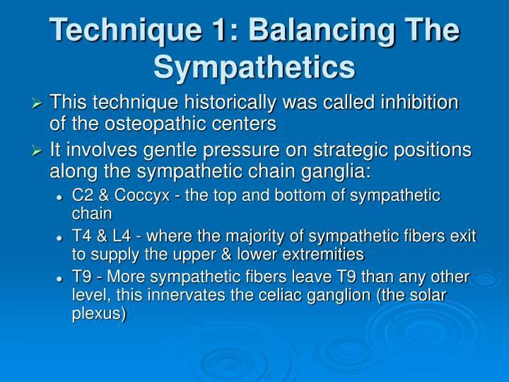 Technique 1: Balancing The Sympathetics