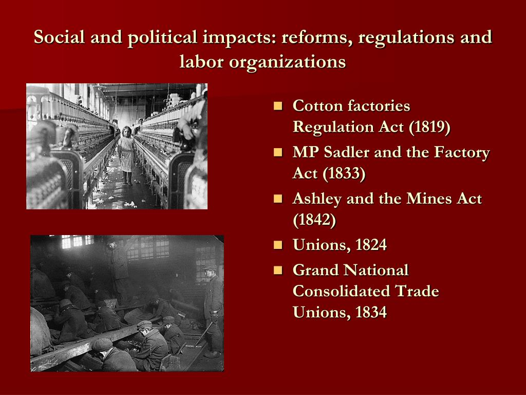 Social and political impacts: reforms, regulations and labor organizations