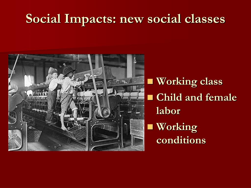 Social Impacts: new social classes