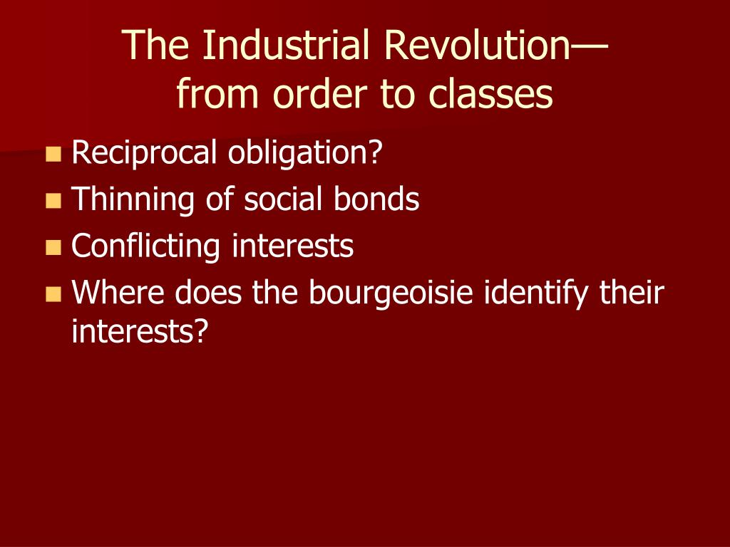 The Industrial Revolution—