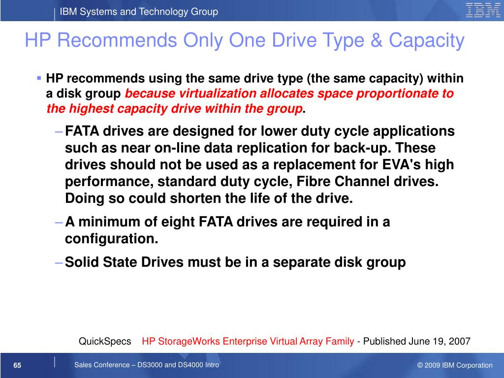 HP Recommends Only One Drive Type & Capacity