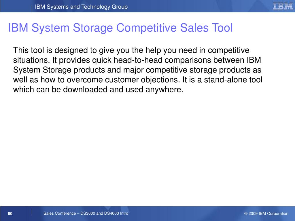IBM System Storage Competitive Sales Tool