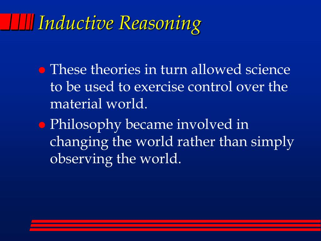 inductive reasoning in science philosophy essay Sample philosophy essay summary on deductive and inductive reasoning by best essay writing service / wednesday, 10 august 2016 / published in academic sample papers , essay writing help , homework writing help , sample essay papers.