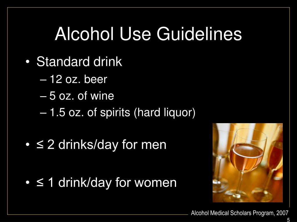 Alcohol Use Guidelines