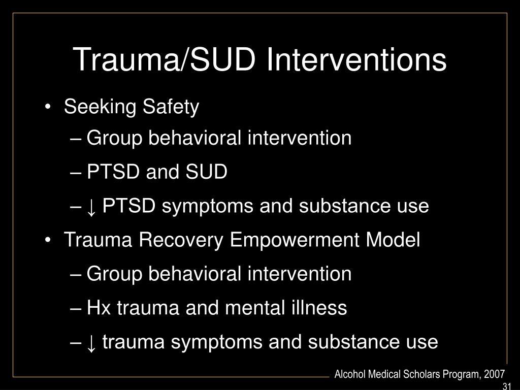 Trauma/SUD Interventions