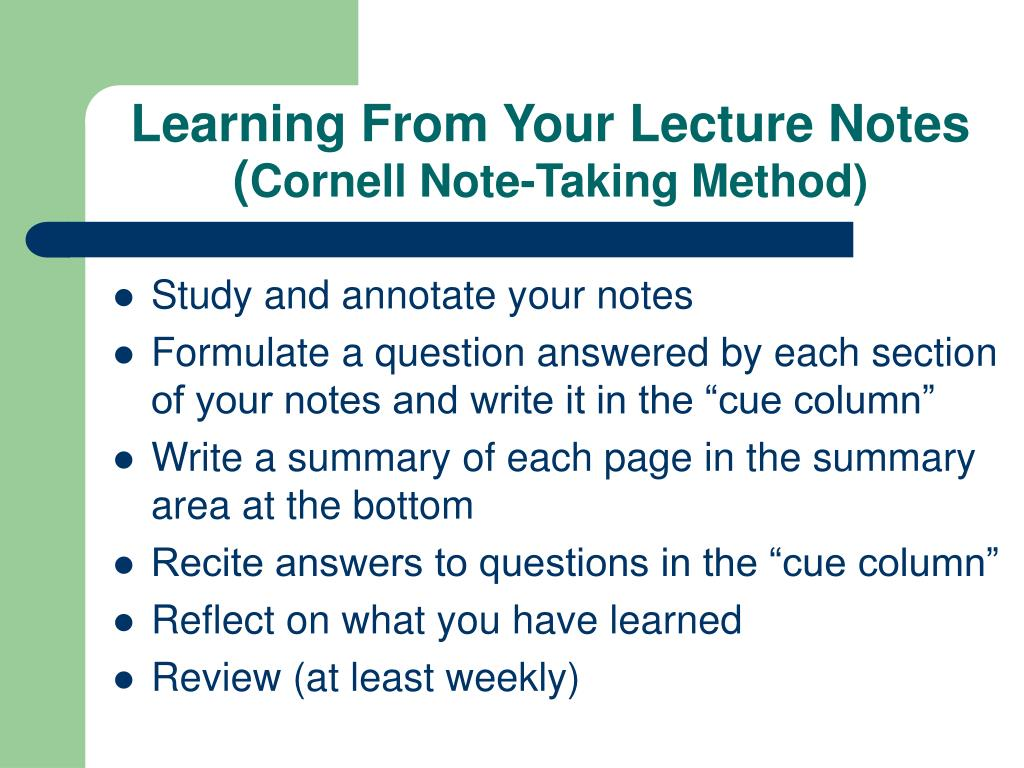 Learning From Your Lecture Notes     (