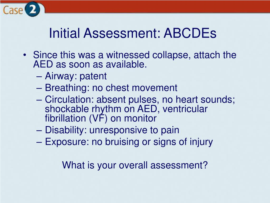 Initial Assessment: ABCDEs
