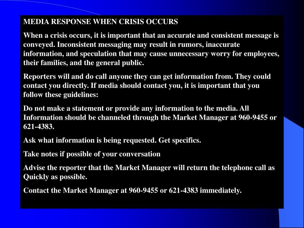 MEDIA RESPONSE WHEN CRISIS OCCURS