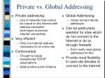 private vs global addressing