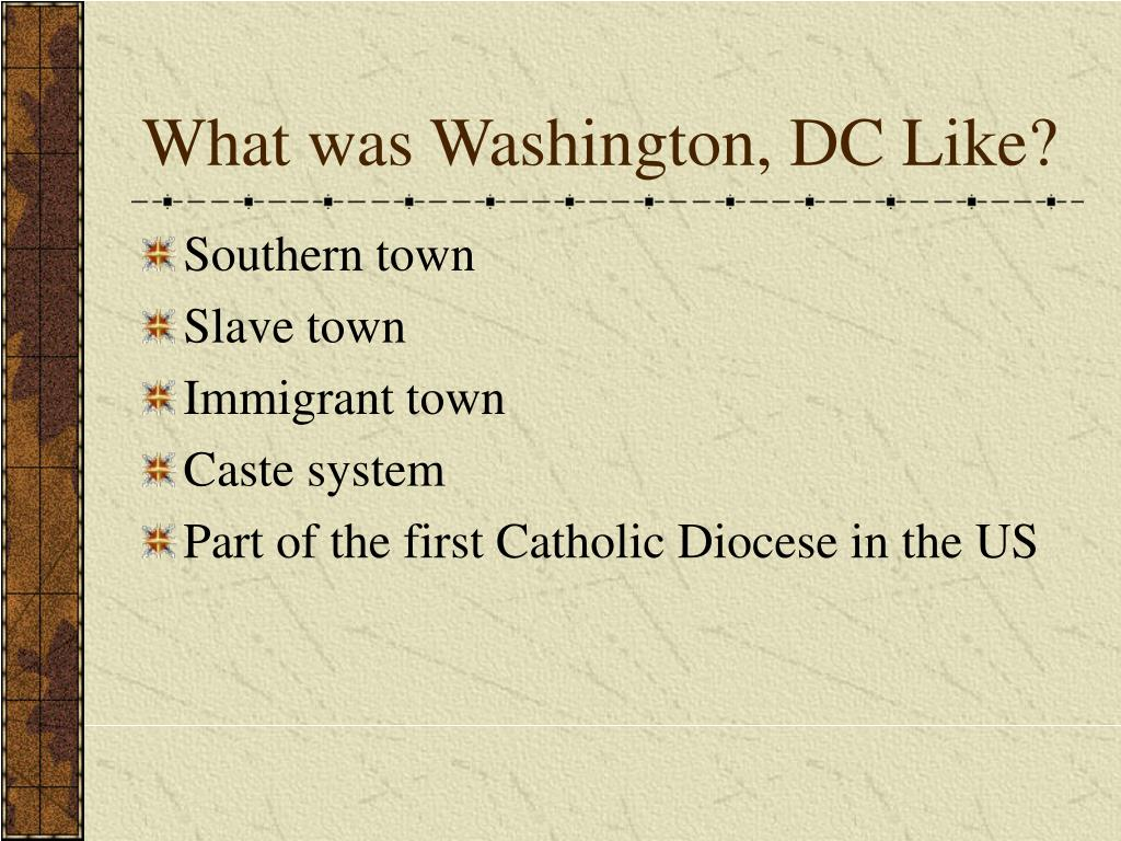 What was Washington, DC Like?