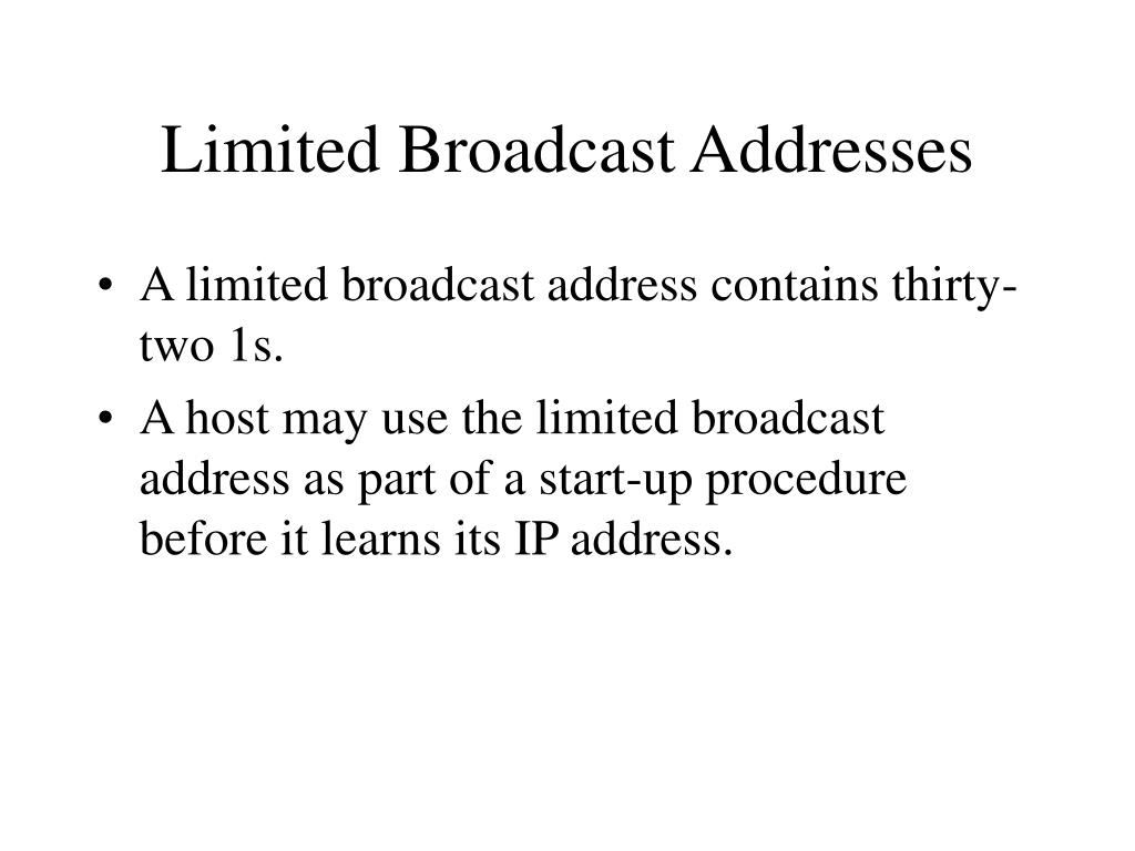 Limited Broadcast Addresses