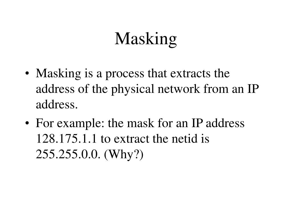 Masking