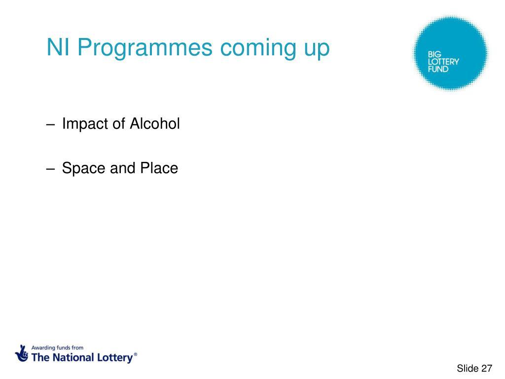 NI Programmes coming up