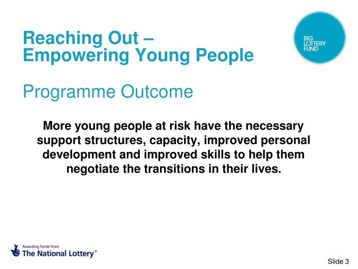 Reaching out empowering young people programme outcome l.jpg