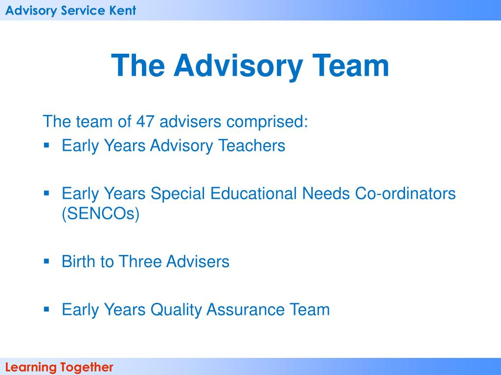 The Advisory Team