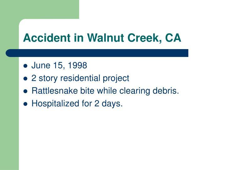 Accident in Walnut Creek, CA