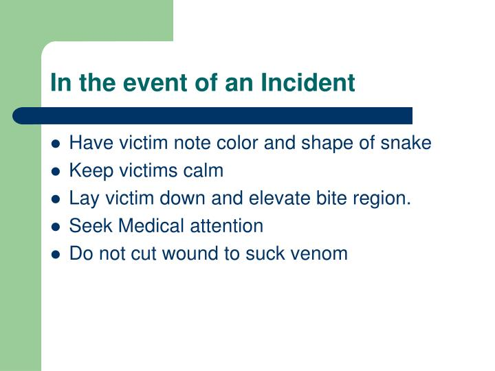 In the event of an Incident