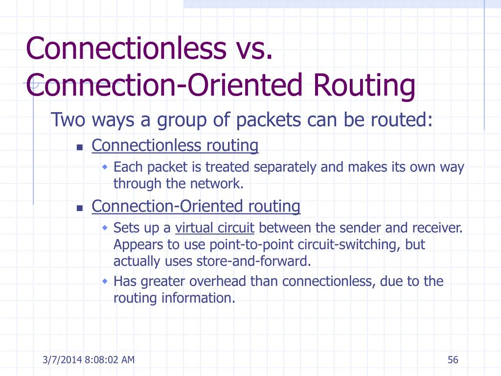 Connectionless vs. Connection-Oriented Routing