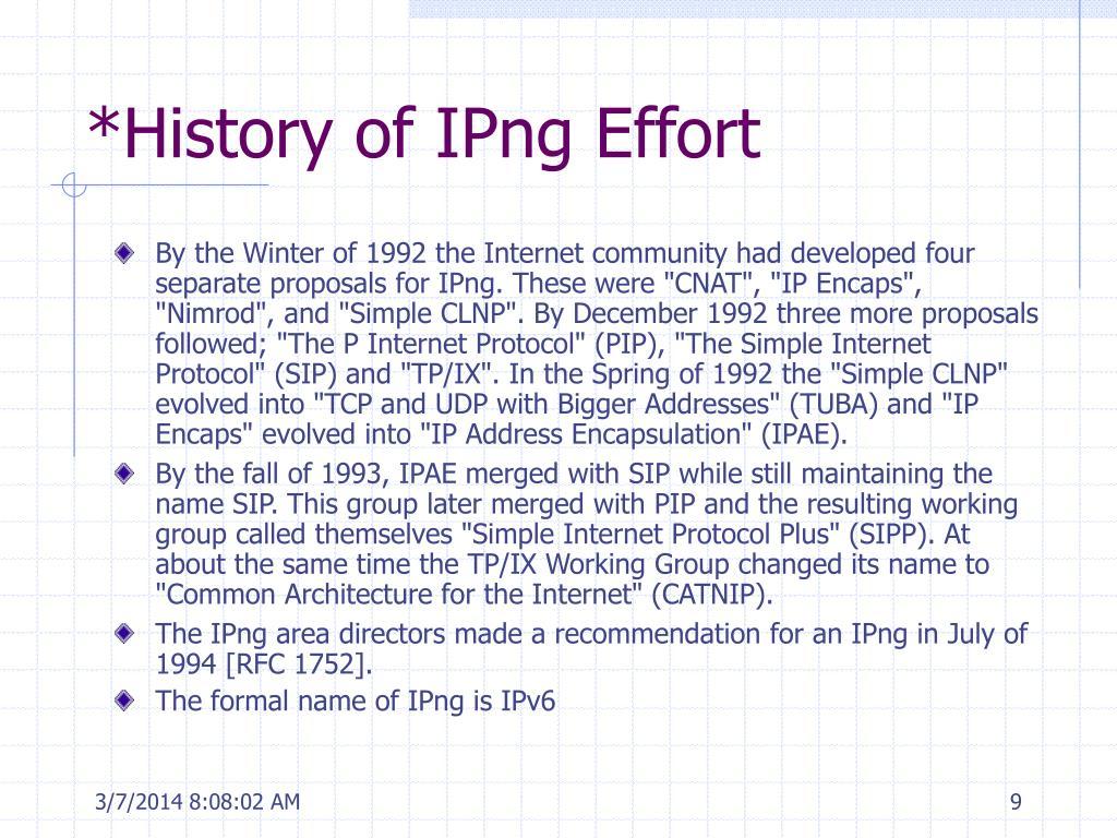 *History of IPng Effort