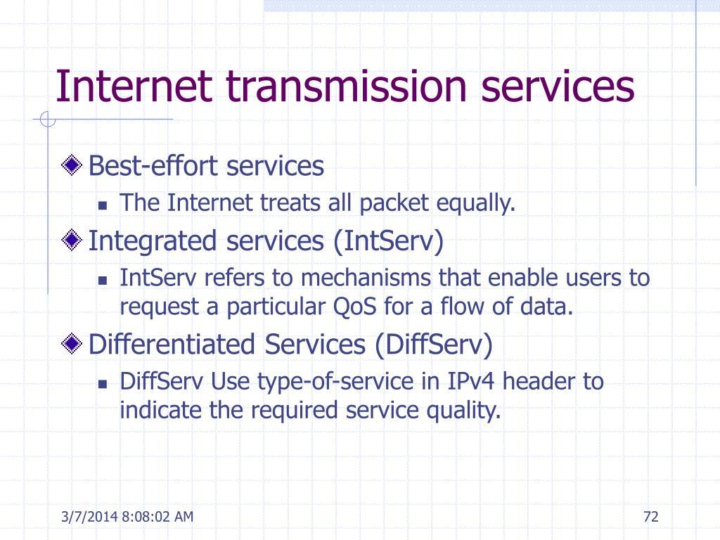 Internet transmission services